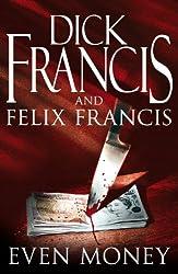 Even Money (Francis Thriller Book 43)