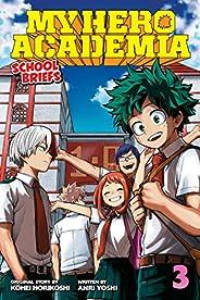 My Hero Academia: School Briefs, Vol. 3: Dorm Days