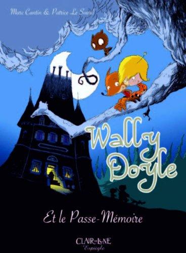 Wally Doyle et le passe-mémoire