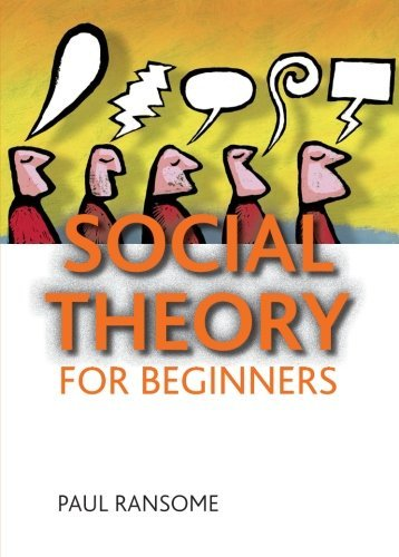 Social Theory for Beginners by Paul Ransome (2010-05-12)