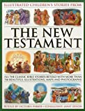 Illustrated Children's Stories from the New Testament (Bible)