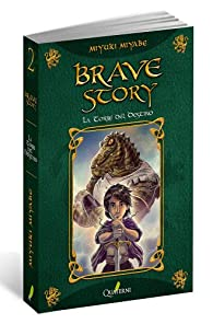 Brave Story 2. La Torre del Destino par Miyuki Miyabe
