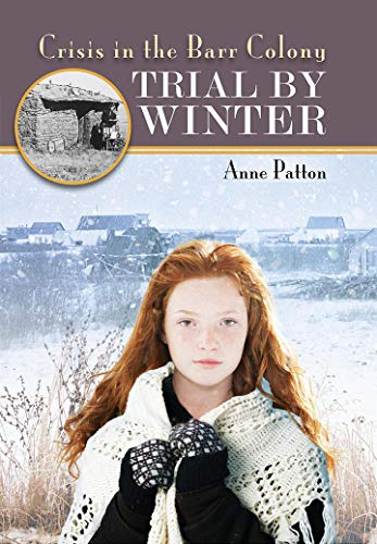 Trial by Winter: Crisis in the Barr Colony (A Barr Colony Adventure Book 3) (English Edition)