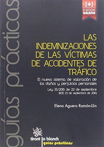 Las Indemnizaciones de las Víctimas de Accidentes de Tráfico (Guías Prácticas) por Elena Aguero Ramón-Llin