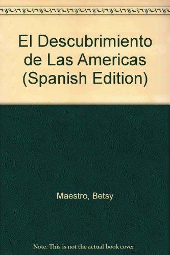 El Descubrimiento De Las Americas par Betsy Maestro