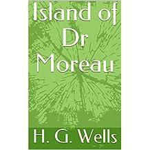 Island of Dr Moreau (English Edition)