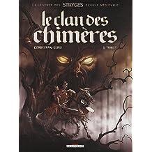 Clan des chimères T01 Tribut réédition