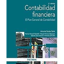 Contabilidad Financiera. El Plan General De Contabilidad (Economía Y Empresa)