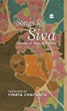 Songs for Siva: Vacanas of Akka Mahadevi
