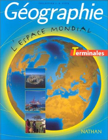 Géographie, Terminales L-ES-S par Danielle Champigny, Collectif, Françoise Le Goaziou