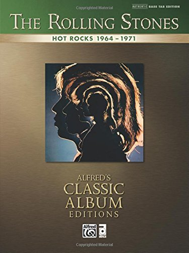 Rolling stones -- hot rocks 1964-1971: authentic bass tab (alfred's classic album editions) by rolling stones (2009-01-05)