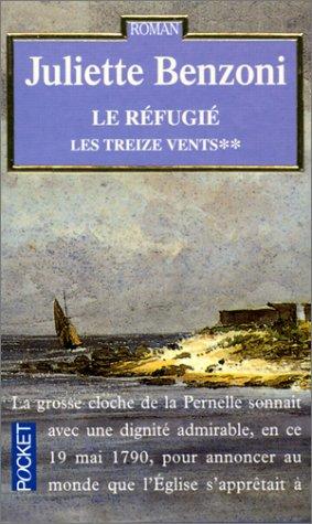 Les Treize Vents Tome 2 : Le Réfugié