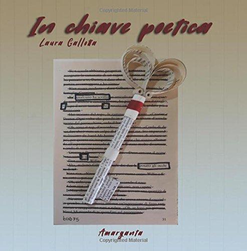 In chiave poetica di Laura Gallotta,Silvia Gallotta