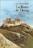 La route de Lhassa : À travers le Tibet interdit, 1897