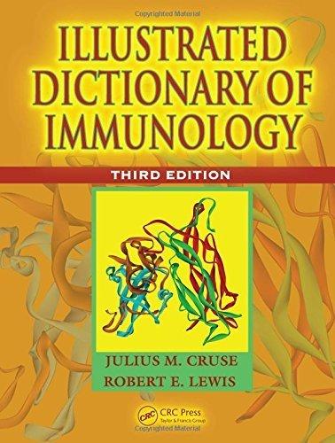 Illustrated Dictionary of Immunology, Third Edition by Julius M. Cruse (2009-04-20) par Julius M. Cruse; Robert E. Lewis