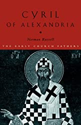 Cyril of Alexandria (The Early Church Fathers)