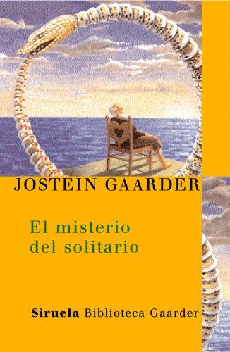 El misterio del solitario (Las Tres Edades / Biblioteca Gaarder) por Jostein Gaarder