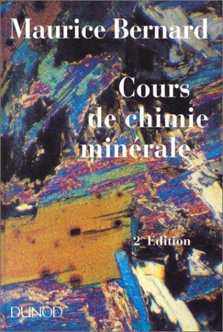 COURS DE CHIMIE MINERALE. 2ème édition revue et augmentée