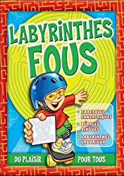 Labyrinthes en folie : Du plaisir pour tous