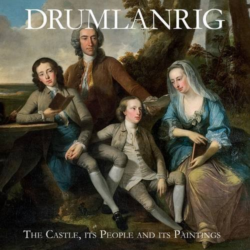 Drumlanrig: The Castle, Its People and Its Paintings by Richard Buccleuch (2010-06-02)