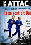 Telecharger Livres Constitution europeenne Ils se sont dit oui Attac leur repond (PDF,EPUB,MOBI) gratuits en Francaise