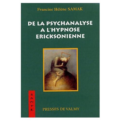 De la psychanalyse à l'hypnose Ericksonienne
