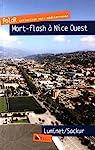 Mort-flash sur Nice-Ouest par Luminet