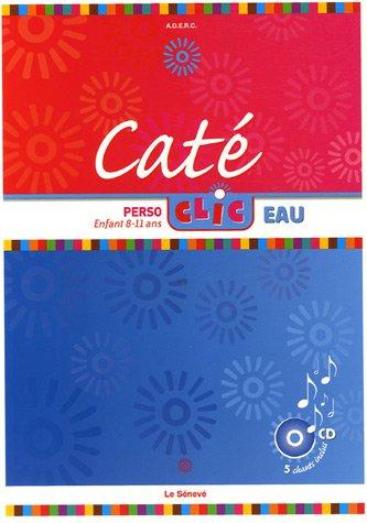 Caté Perso-clic Eau : Enfant 8-11 ans (1CD audio)