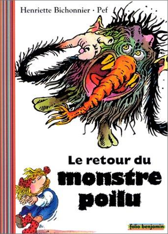 Le Retour du monstre poilu par Henriette Bichonnier, Pef