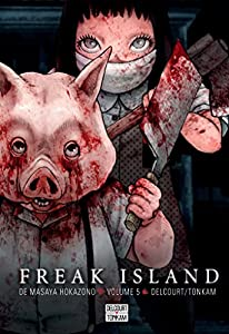 Freak Island Edition simple Tome 5