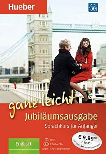Englisch ganz leicht Jubiläumsausgabe: Sprachkurs für Anfänger / Übungsbuch + 2 Audio-CDs