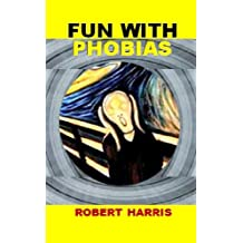 Fun With Phobias (English Edition)
