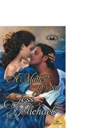 A Matter of Sin by Jess Michaels (2015-07-07)