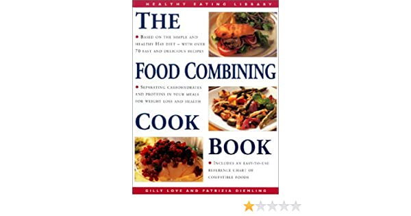 The food combining cookbook over 70 simple healthy recipes for the food combining cookbook over 70 simple healthy recipes for every occasion the healthy eating library amazon patrizia diemling forumfinder Image collections