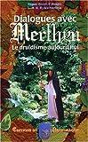 Dialogues avec Merlhyn, le druidisme aujourd'hui