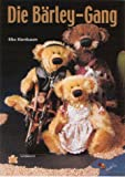 Die Bärley-Gang (Schnittmusterbuch)
