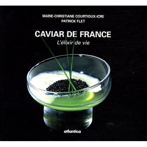 Caviar de France : L'élixir de vie