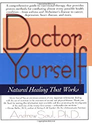 Doctor Yourself: Natural Healing That Works by Andrew Saul (2003-01-01)