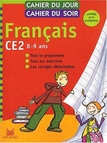 Cahier du jour, cahier du soir Français CE2, 8-9 ans : Tout le programme, tous les exercices, les corrigés détachables