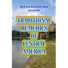 Traditional Remedies of Central America