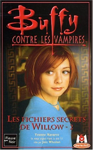 Les Fichiers secrets de Willow, tome 2