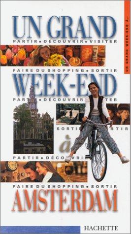 Un grand week- à Amsterdam