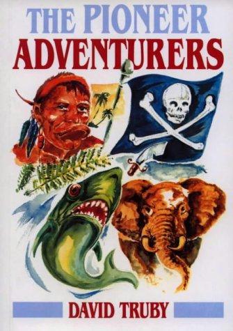 The pioneer adventurers