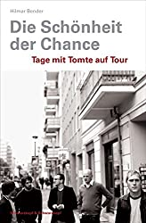 Die Schönheit der Chance: Tage mit Tomte auf Tour