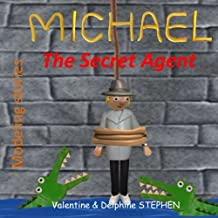 Michael the Secret Agent