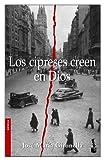 Los Cipreses Creen en Dios (Booket Planeta)