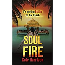 Soul Fire: Book 2 (Soul Beach) by Kate Harrison (2012-07-05)