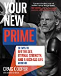 Your New Prime: 30 Days to Better Sex...