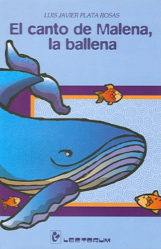 Canto De Malena La Ballena The Song Of The Whale Malena Pdf Download Jonwestley