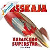 Kasatchok Superstar - The Song